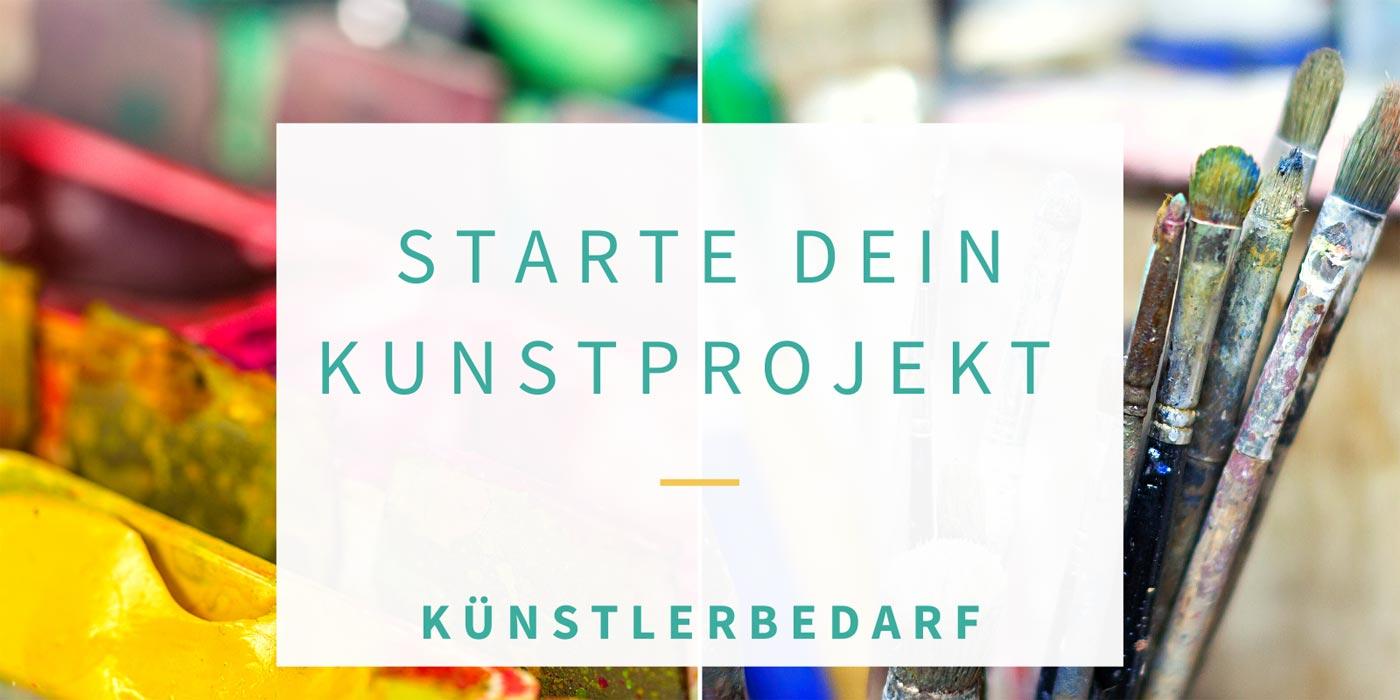 Künstlerbedarf für Kunst und Malerei - Starte Dein Kunstprojekt